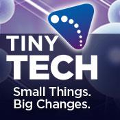Tiny Tech