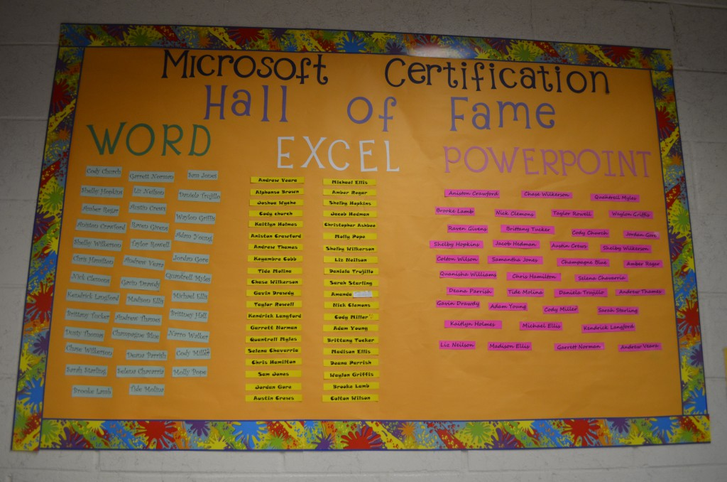 Union County High School's business education class puts the names of student's that have passed the Microsoft Office Specialist test on the bulletin board to showcase their accomplishments.