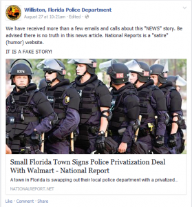 "National Report, a satirical website, published a story stating Williston had signed a deal to replace the local police department with a privatized force. According to the article, the new police force would be ""trained, managed, and wholly operated by Walmart."""