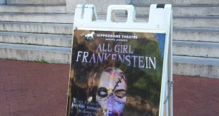 "An all-female cast is performing Mary Shelley's ""Frankenstein"" at the Hippodrome."