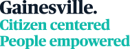 Gainesville. Citizen centered, People empowered