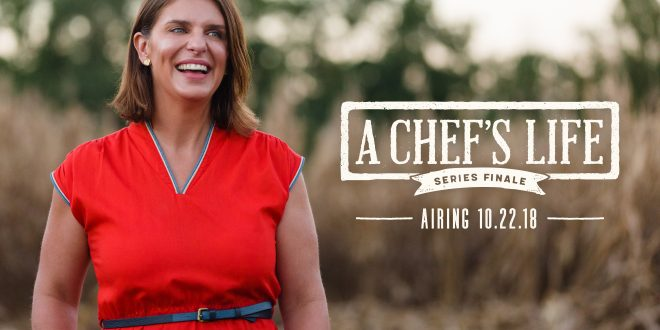 A Chef's Life Harvest Special – Monday at 9 p.m.