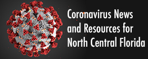 Coronavirus News and Resources for North Central Florida