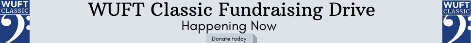 WUFT Classic Fundraising Drive